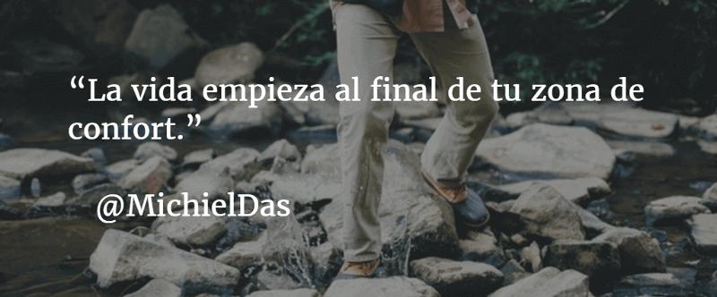 La vida empieza al final de tu zona de confort - Michiel Das